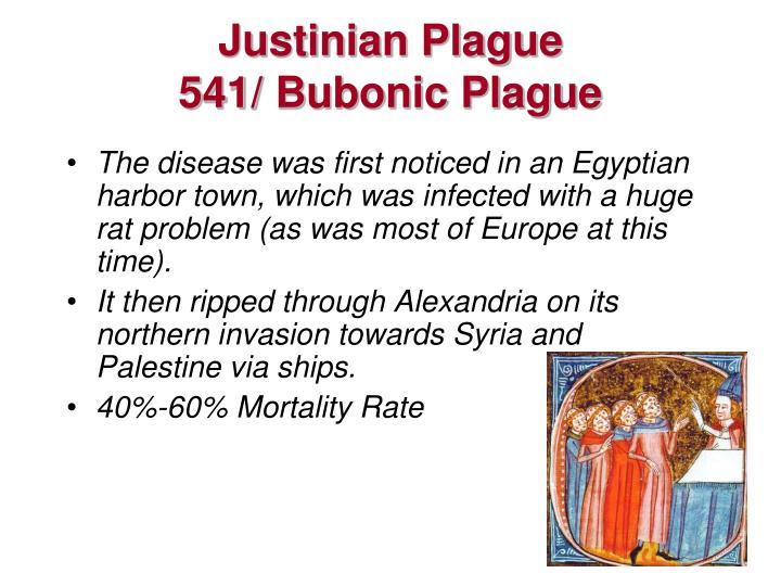 the plague of justinian Re: the plague of justinian - ad 541-542 source: los angeles times, may 6, 2002 an empire's epidemic scientists use dna in search for answers to 6th century plague.