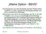 kleine option bsvg1