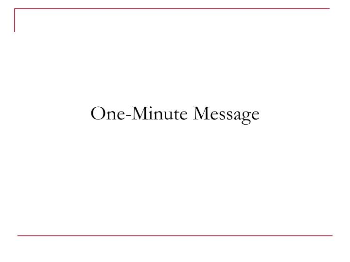 One-Minute Message
