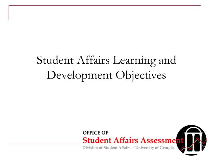 Student Affairs Learning and Development Objectives