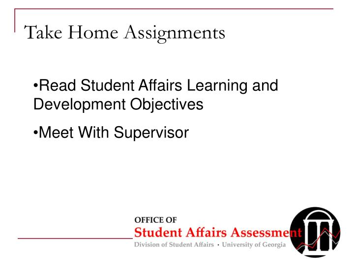 Take Home Assignments