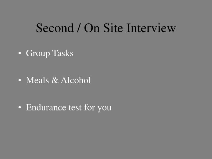Second / On Site Interview