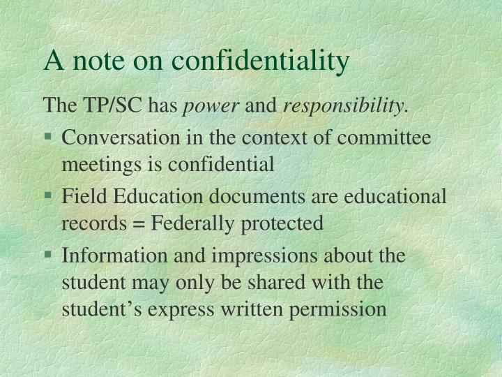 A note on confidentiality