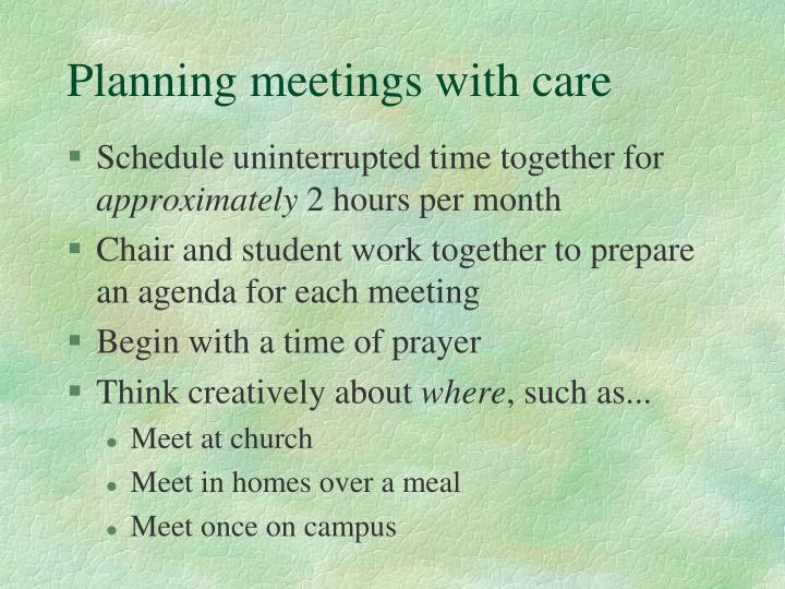 Planning meetings with care