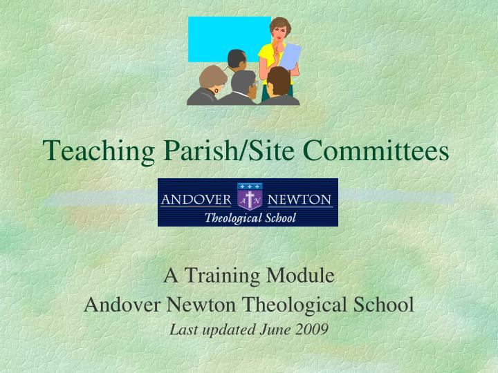 Teaching parish site committees