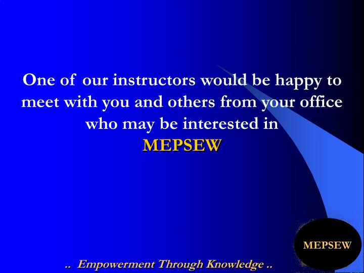 One of our instructors would be happy to meet with you and others from your office who may be interested in