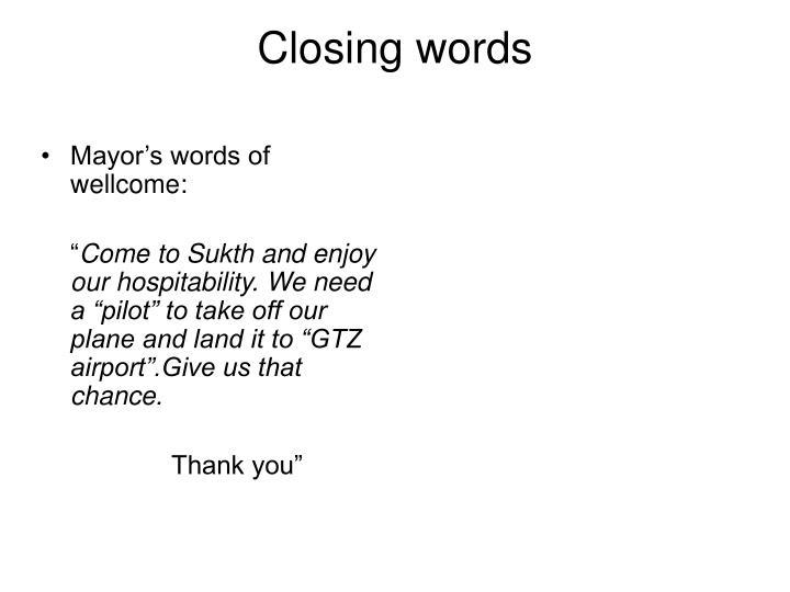 Closing words