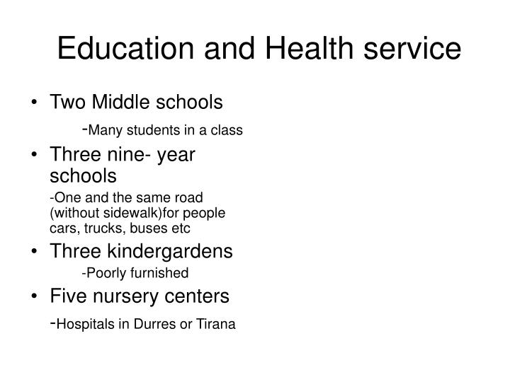 Education and Health service
