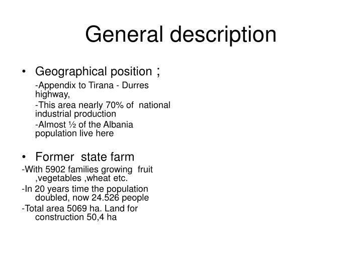 General description