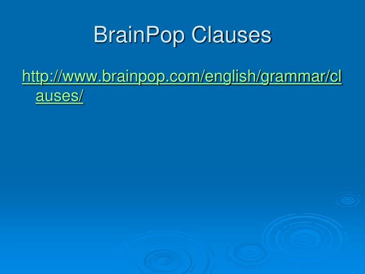 BrainPop Clauses