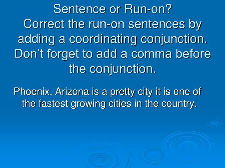 Sentence or Run-on?