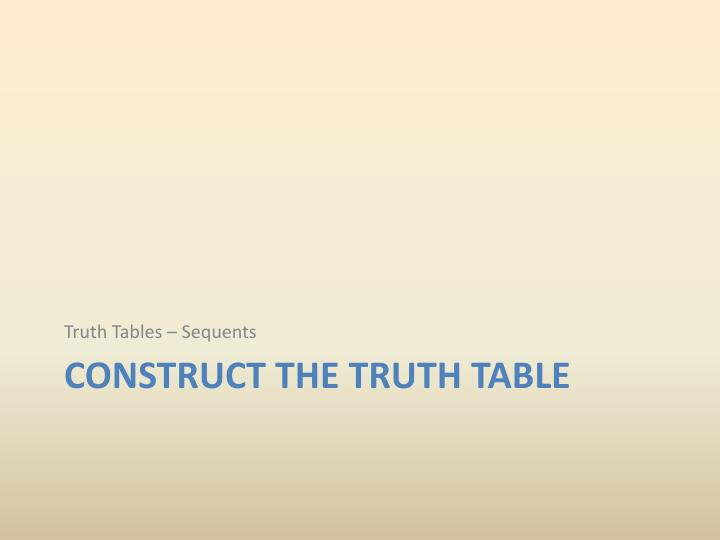 Truth Tables –