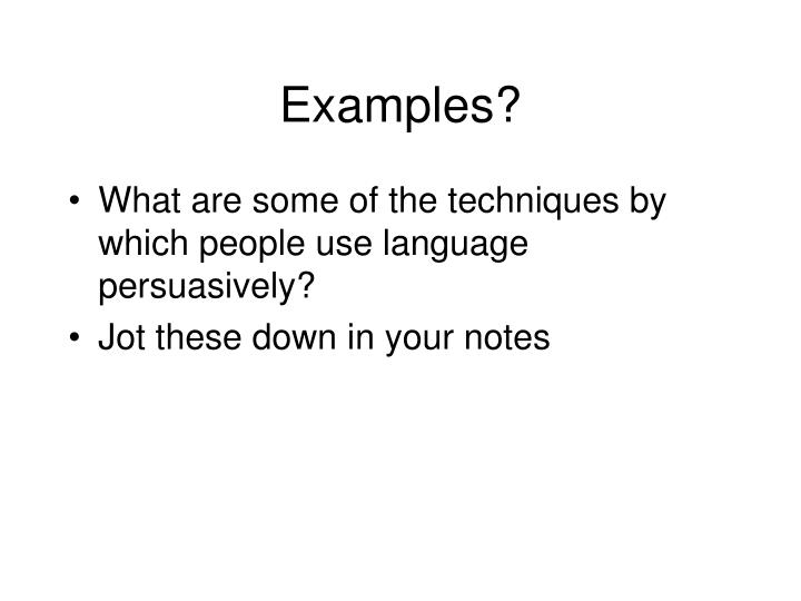 Examples?
