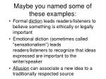 maybe you named some of these examples