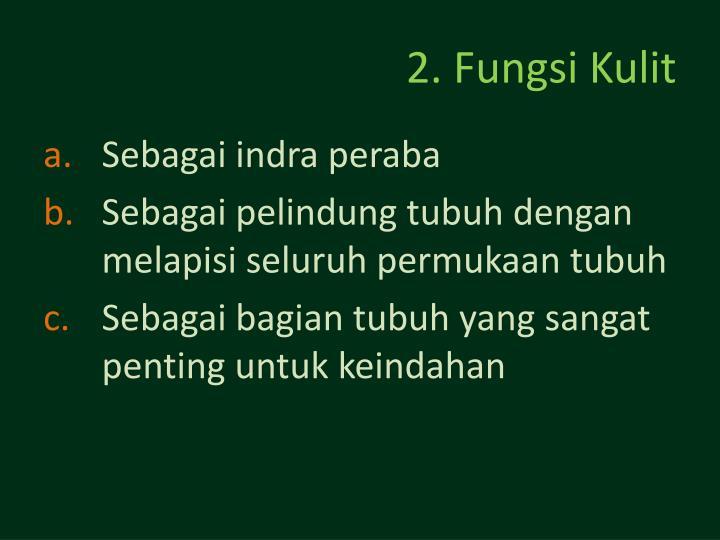 2. Fungsi Kulit