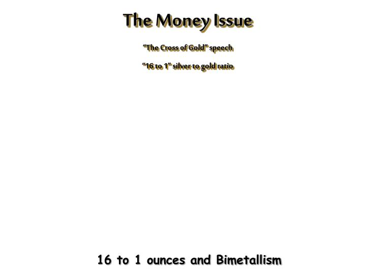 The Money Issue