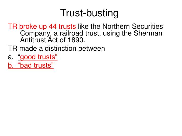 Trust-busting