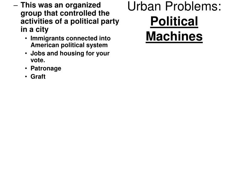 Urban problems political machines