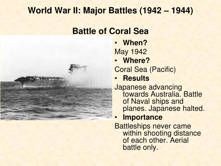 importance of the battle of coral Munications intelligence and the battles of coral sea  midway, and the aleutians , to commemorate the 75th anniversary of these important world war ii battles.