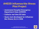 ahedd influenza like illness pilot project