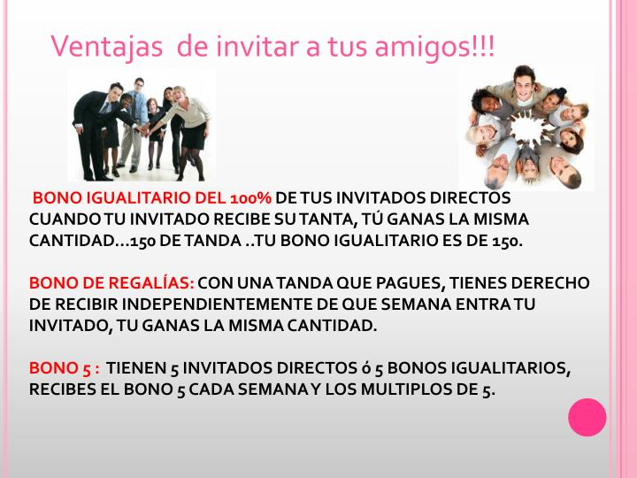 Ventajas  de invitar a tus amigos!!!