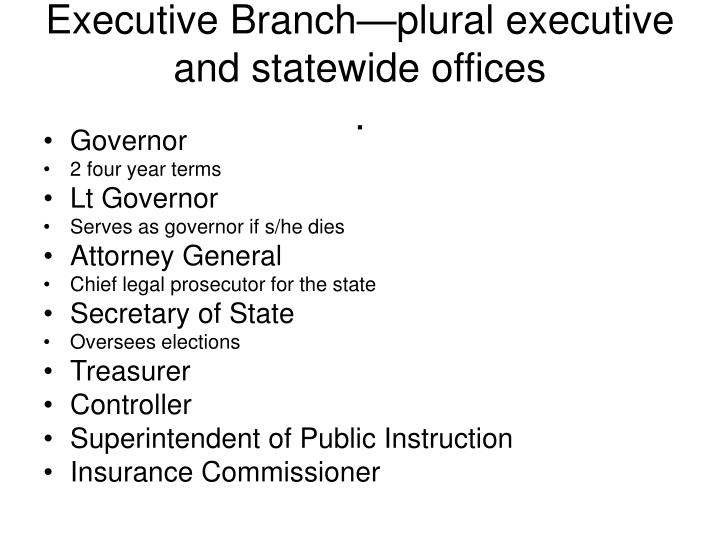 Executive Branch—plural executive and statewide offices