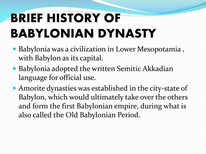 BRIEF HISTORY OF BABYLONIAN DYNASTY