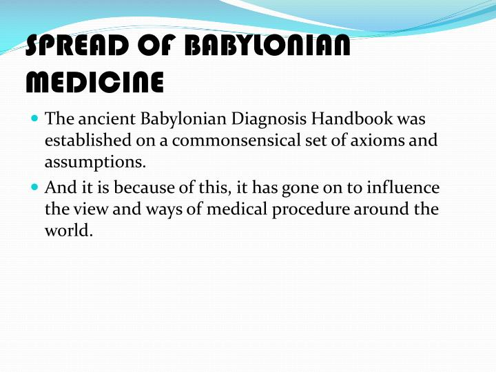 SPREAD OF BABYLONIAN MEDICINE