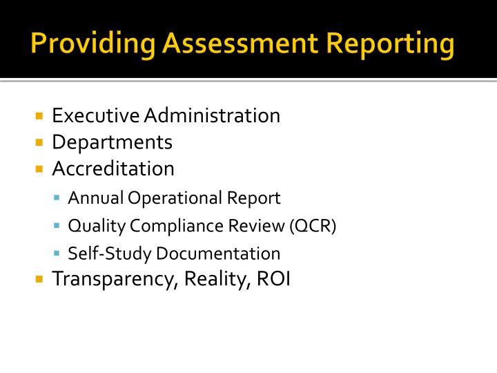 Providing Assessment Reporting