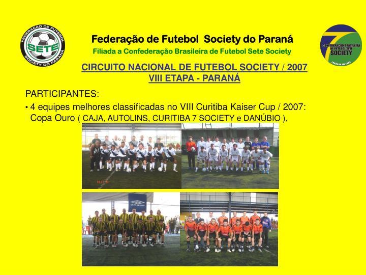 Federação de Futebol  Society do Paraná