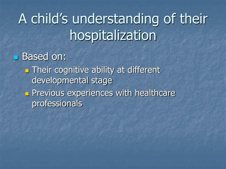 A child's understanding of their hospitalization