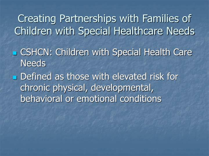 Creating Partnerships with Families of Children with Special Healthcare Needs