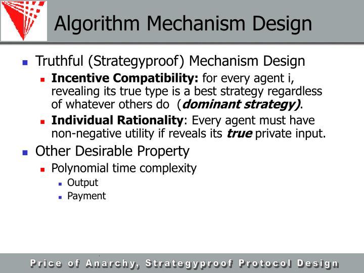 Algorithm Mechanism Design