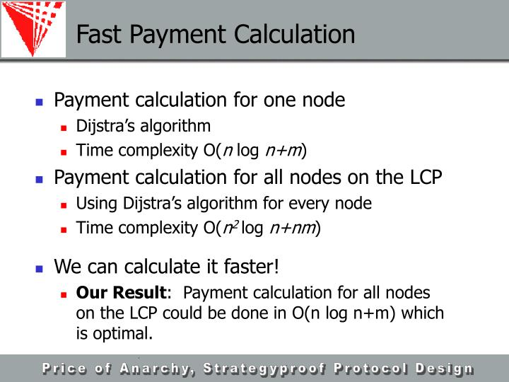 Fast Payment Calculation