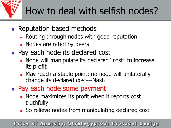 How to deal with selfish nodes?