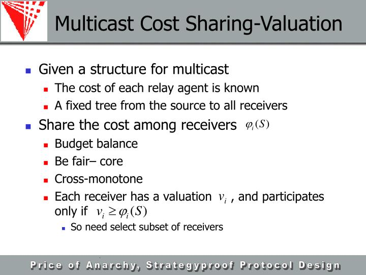 Multicast Cost Sharing-Valuation