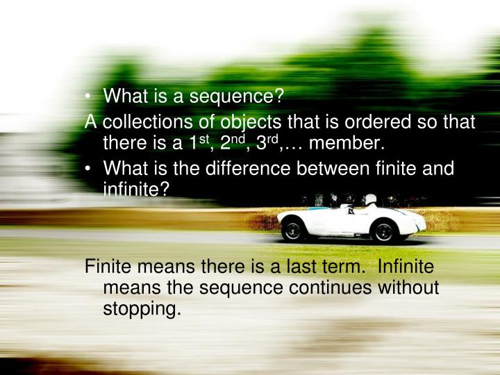 What is a sequence?