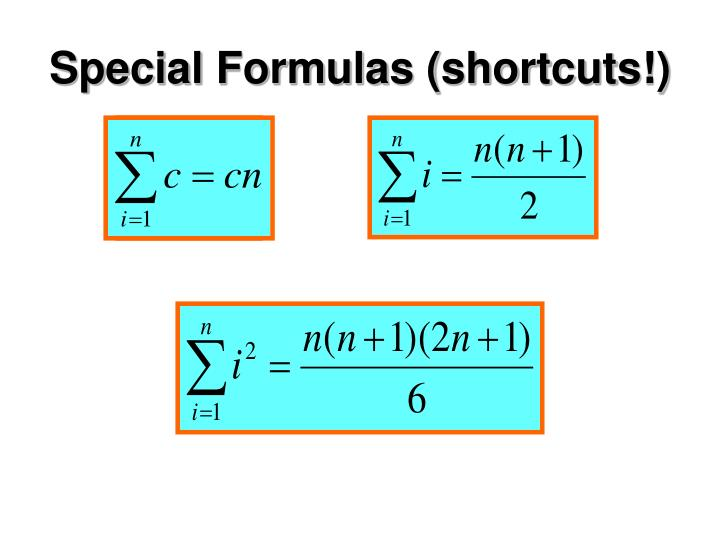 Special Formulas (shortcuts!)