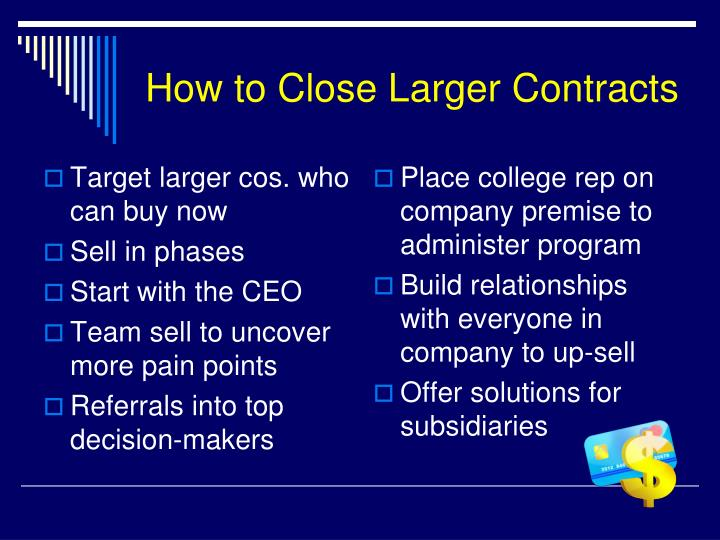 How to Close Larger Contracts