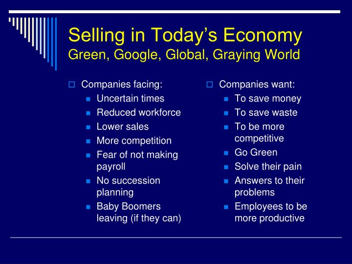 Selling in today s economy green google global graying world