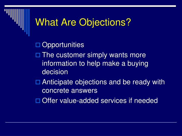 What Are Objections?