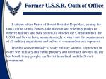 former u s s r oath of office