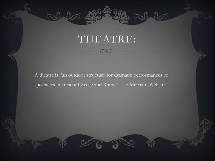 Theatre: