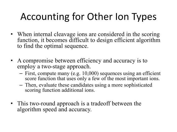 Accounting for Other Ion Types