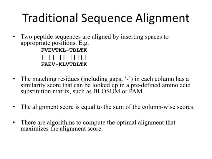 Traditional Sequence Alignment