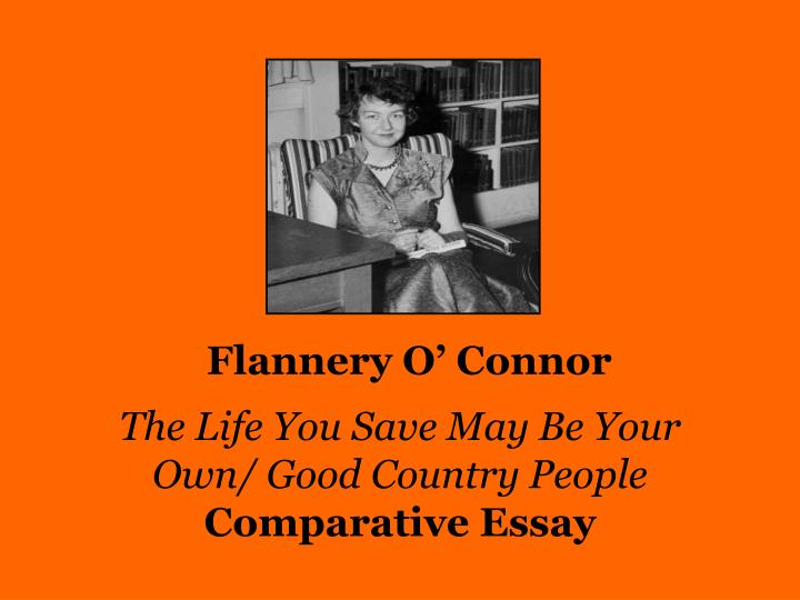 essay outline for good country people Respond in an essay of 750-1,000 words  lightbulb_outline original work home  writing  flannery o'connor's good country people and a good man is hard to.