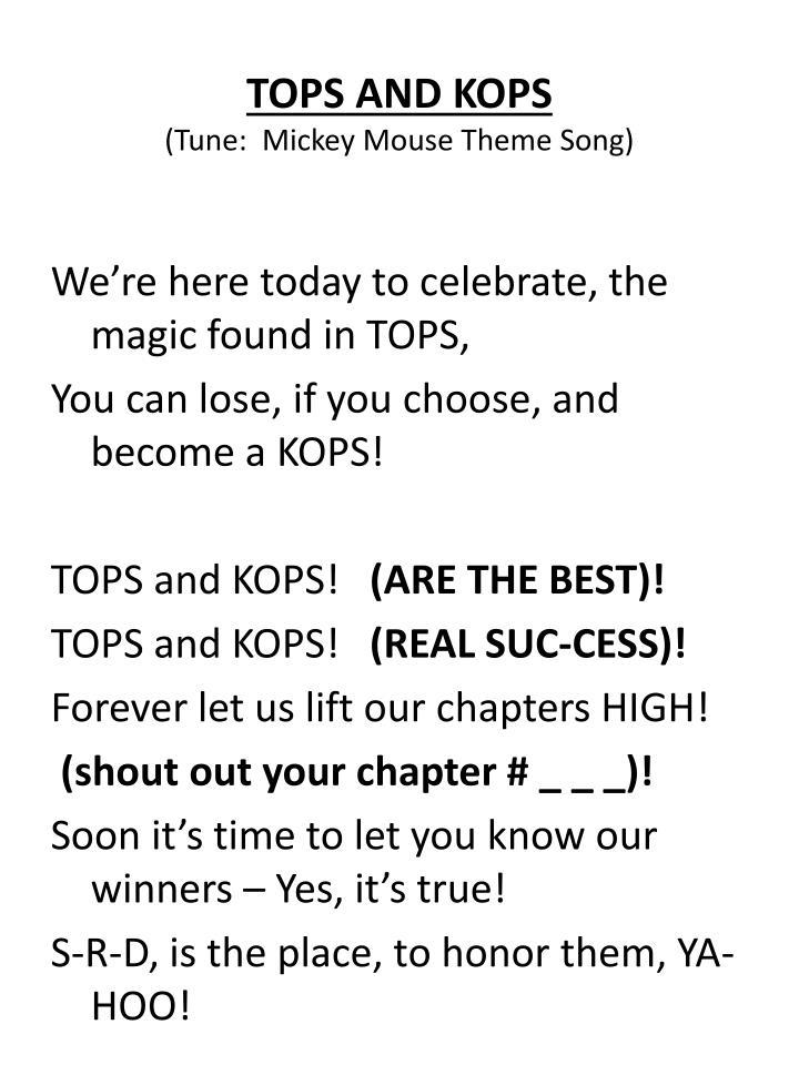 TOPS AND KOPS