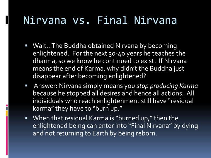 Nirvana vs. Final Nirvana