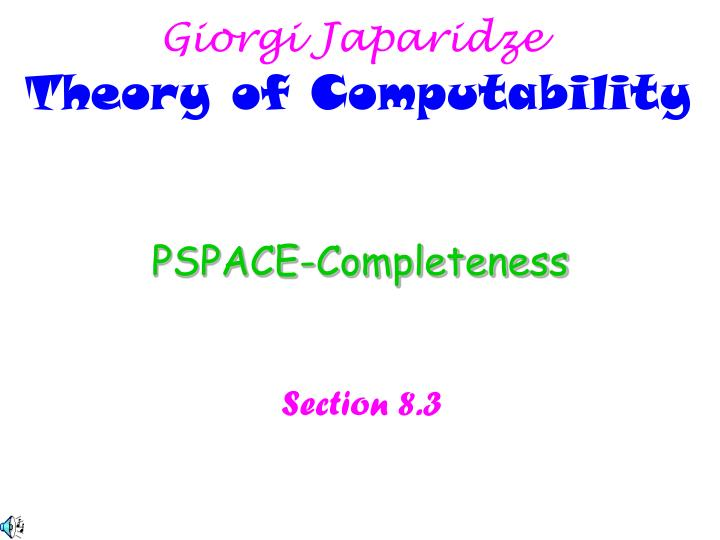 Pspace completeness