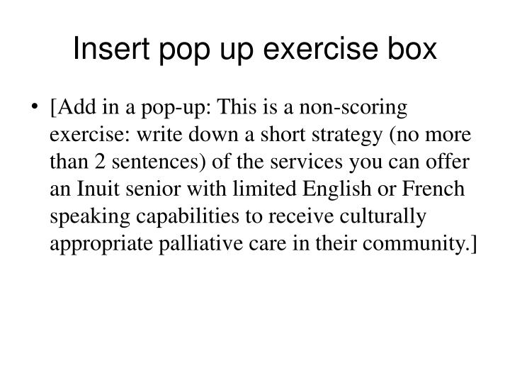 Insert pop up exercise box